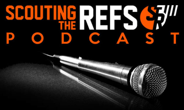 Scouting the Refs Podcast: Ep.21 – Water Bottle Fines, Player Safety Decisions, EBUGs, and Emergency Refs